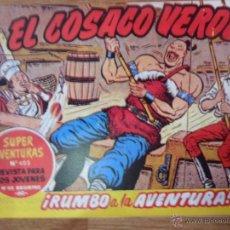 Tebeos: EL COSACO VERDE, ¡RUMBO A LA AVENTURA!, REEDICIÓN BRUGUERA, 1961. Lote 54364237