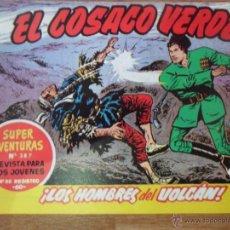 Tebeos: EL COSACO VERDE, ¡LOS HOMBRES DEL VOLCÁN!, REEDICIÓN BRUGUERA, 1961. Lote 54364450