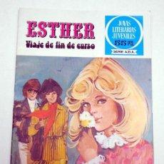 Tebeos: JOYAS LITERARIAS JUVENILES. SERIE AZUL. Nº 20. ESTHER. VIAJE FIN DE CURSO BRUGUERA 2ª ED.1981 . Lote 54455481