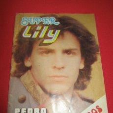 Tebeos: SUPER LILY NUM 54 PEDRO MARIN, IVAN, BARBIE SUN, COLA CAO, LA CASERA. Lote 54724627