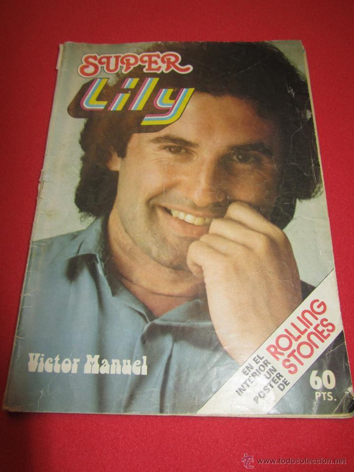 SUPER LILY NUM 67 VICTOR MANUEL, CAMILO SESTO, CHRIS ATKINS, ROCIO JURADO, AREVALO, PARCHIS. (Tebeos y Comics - Bruguera - Lily)