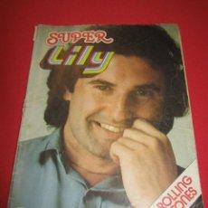 Tebeos: SUPER LILY NUM 67 VICTOR MANUEL, CAMILO SESTO, CHRIS ATKINS, ROCIO JURADO, AREVALO, PARCHIS.. Lote 54724796