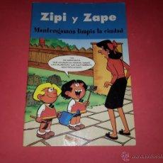 Tebeos: TEBEO DE ZIPI Y ZAPE 'MANTENGAMOS LIMPIA LA CIUDAD'. Lote 54793778