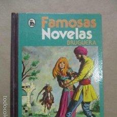 Tebeos: FAMOSAS NOVELAS TOMO 12. XII EDITORIAL BRUGUERA . Lote 55152995