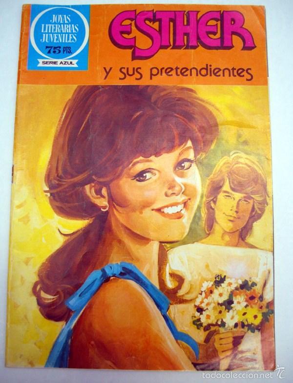 JOYAS LITERARIAS JUVENILES. SERIE AZUL. Nº39. ESTHER Y SUS PRETENDIENTES.BRUGUERA 2ª EDI. 1982 (Tebeos y Comics - Bruguera - Esther)