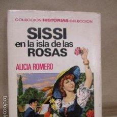 Tebeos: SISSI EN LA ISLA DE LAS ROSAS - COLECCION HISTORIAS SELECCION - BRUGUERA - 1ª EDICIÓN 1967. Lote 55925801