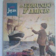 Tebeos: SUPER JOYAS AÑO 1977 EDMUNDO D'AMICIS DE APENINOS A LOS ANDES-EL TAMBORCILLO SARDO-SANGRE ROMAÑOLA. Lote 56006476