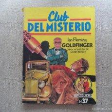 Tebeos: COMIC CLUB DEL MISTERIO .GOLDFINGER. Lote 56018987