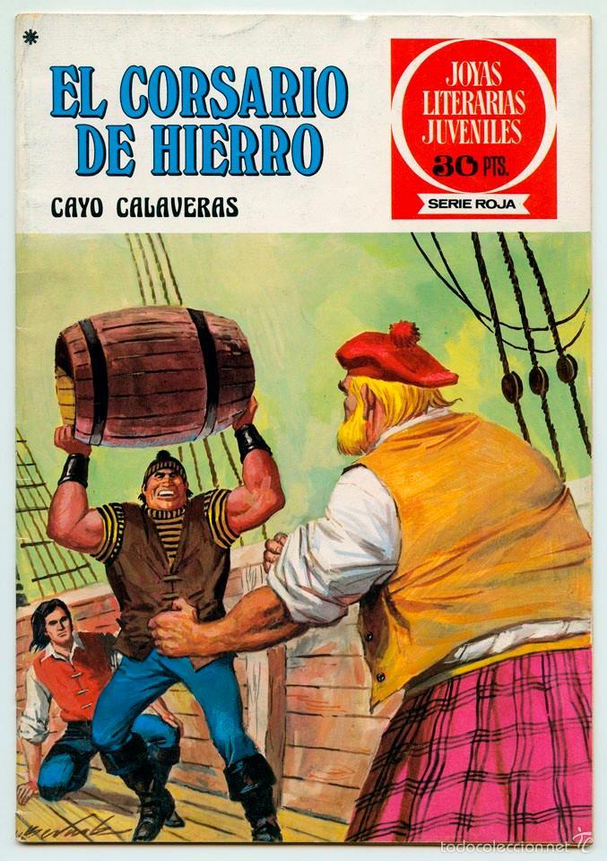 JOYAS LITERARIAS JUVENILES - S. ROJA - Nº 33 - EL CORSARIO DE HIERRO - CAYO CALAVERAS - 1978 (Tebeos y Comics - Bruguera - Corsario de Hierro)