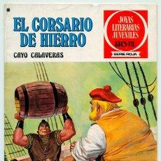 Tebeos: JOYAS LITERARIAS JUVENILES - S. ROJA - Nº 33 - EL CORSARIO DE HIERRO - CAYO CALAVERAS - 1978. Lote 56366416