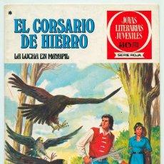 Tebeos: JOYAS LITERARIAS JUVENILES - S. ROJA - Nº 38 - EL CORSARIO DE HIERRO - LA LUCHA EN MAYAPIL - 1978. Lote 56366587