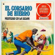 Tebeos: JOYAS LITERARIAS JUVENILES - S. ROJA - Nº 48 - EL CORSARIO DE HIERRO - MISTERIO EN LA SELVA - 1978. Lote 56366925