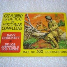 Tebeos: GRAN LIBRO GRAFICO DE HISTORIAS COMPLETAS Nº3: DAVY CROCKETT/DE LOS APENINOS A LOS ANDES. BRUGUERA. Lote 56854344
