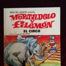Tebeos: MORTADELO Y FILEMÓN - EL CIRCO - F. IBÁÑEZ - PRIMERA EDICIÓN 1973. Lote 57013133