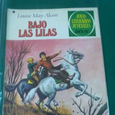 Tebeos: BAJO LAS LILAS .- LOUISE MAY ALCOTT .- JOYAS LITERARIAS Nº 169. Lote 57021252