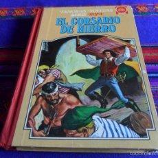 Tebeos: CORSARIO DE HIERRO FAMOSAS NOVELAS TOMO III 3. BRUGUERA 1ª ED. 1978.. Lote 57151452