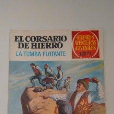 Tebeos: GRANDES AVENTURAS JUVENILES. EL CORSARIO DE HIERRO Nº 49. LA TUMBA FLOTANTE. BRUGUERA 1973. Lote 57351406