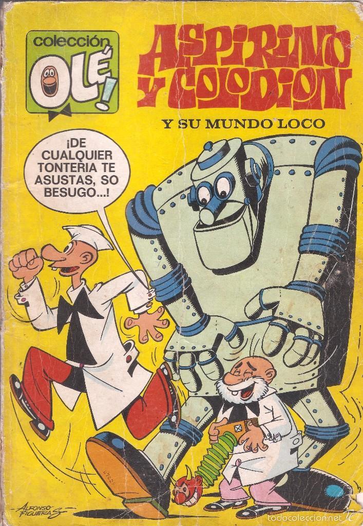 COLECCIÓN OLÉ - Nº 51 - ASPIRINO Y COLODIÓN Y SU MUNDO LOCO - EDT. BRUGUERA, 1ª ED. 1971. (Tebeos y Comics - Bruguera - Ole)
