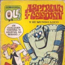 Tebeos: COLECCIÓN OLÉ - Nº 51 - ASPIRINO Y COLODIÓN Y SU MUNDO LOCO - EDT. BRUGUERA, 1ª ED. 1971.. Lote 57484843