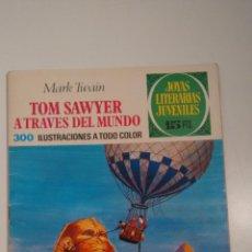 Tebeos: JOYAS LITERARIAS JUVENILES Nº 24 TOM SAWYER A TRAVES DEL MUNDO. LABERINTO ROJO BRUGUERA 1ª ED 1971. Lote 57485119