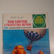 Tebeos: JOYAS LITERARIAS JUVENILES Nº 24 TOM SAWYER A TRAVES DEL MUNDO. LABERINTO ROJO BRUGUERA 1ª ED 1971 . Lote 57485156