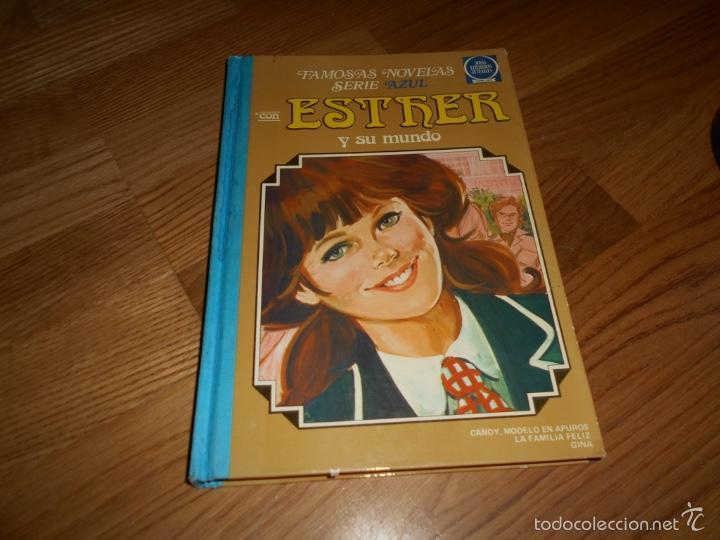 TEBEO FAMOSAS NOVELAS SERIE AZUL CON ESTHER Y SU MUNDO, TOMO Nº 6, BRUGUERA, 1ª EDICION,1982, (Tebeos y Comics - Bruguera - Esther)