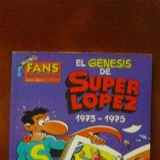 Tebeos: TBO/COMIC.- EL GENESIS DE SUPER LOPEZ 1973-1975 (1ª EDICIÓN 2005). Lote 57810759