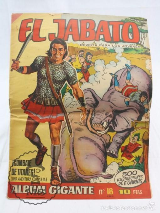 CÓMIC EL JABATO - ÁLBUM GIGANTE Nº 18. ¡COMBATE DE TITANES! - ED. BRUGUERA, AÑO 1967 (Tebeos y Comics - Bruguera - Jabato)