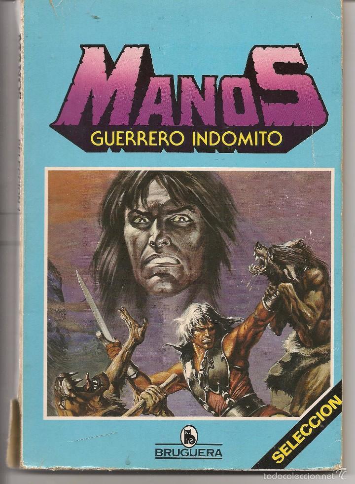 MANOS, GUERRERO INDÓMITO.SELECCION 1. RETAPADO. BRUGUERA (Z/C4) (Tebeos y Comics - Bruguera - Otros)