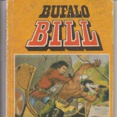 Tebeos: BÚFALO BILL. SELECCION 2. RETAPADO. BRUGUERA. (Z/C4). Lote 57977281