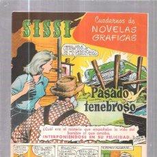 Tebeos: COMIC SISSI. CUADERNOS DE NOVELAS GRAFICAS. PASADO TENEBROSO. Nº37. Lote 57990878