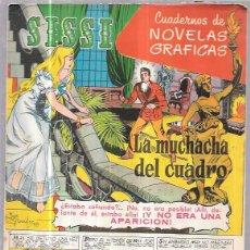 Tebeos: COMIC SISSI. CUADERNOS DE NOVELAS GRAFICAS. LA MUCHACHA DEL CUADRO. Nº46. Lote 57990940