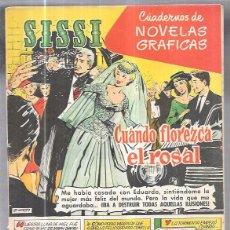 Tebeos: SISSI. SUPLEMENTO DE NOVELAS GRAFICAS. CUANDO FLOREZCA EL ROSAL. Nº17. RALPH MEEKER.. Lote 58007065