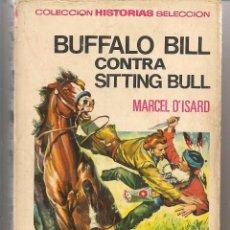 Tebeos: HISTORIAS SELECCIÓN. GRANDES AVENTURAS. Nº 6. BUFFALO BILL- SITTING BULL. BRUGUERA 1970. (Z33). Lote 288962268