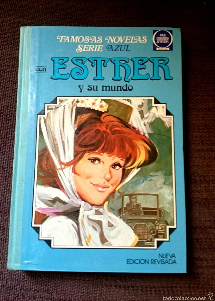 FAMOSAS NOVELAS SERIE AZUL CON ESTHER Y SU MUNDO 3 EDICIÓN 1985 (Tebeos y Comics - Bruguera - Esther)