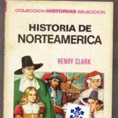 Tebeos: HISTORIA DE NORTEAMÉRICA - HENRY CLARK - VICENTE ROSO CUBIERTA - FELIPE HERRANZ MORAL ILUSTR. 1ª ED.. Lote 58495215