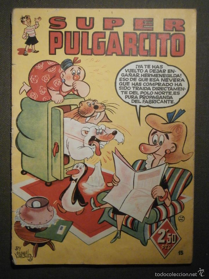 Tebeos: Tebeo - Super pulgarcito - Junio del Año 1950 - Nº 15 - Editorial Bruguera - En Buen Estado - - Foto 9 - 58588535