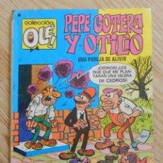 Tebeos: COLECCIÓN OLÉ Nº 82 PEPE GOTERA Y OTILIO UNA PAREJA DE ALIVIO IBÁÑEZ BRUGUERA 1978 3ª EDICIÓN.. Lote 58664797