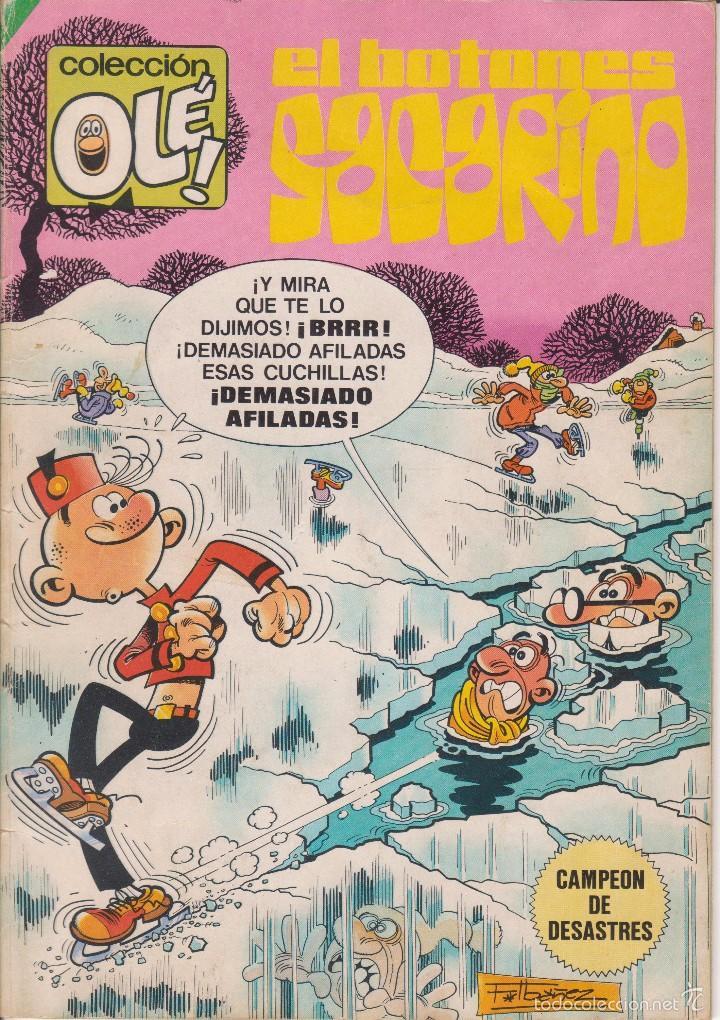 COMIC COL. OLÉ! EL BOTONES SACARINO Nº 289 ED.BRUGUERA. AÑO 1984 DE 120 PTAS. (Tebeos y Comics - Bruguera - Ole)