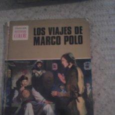 Tebeos: LOS VIAJES DE MARCO POLO - COLECCIÓN HISTORIAS COLOR. Lote 59215795