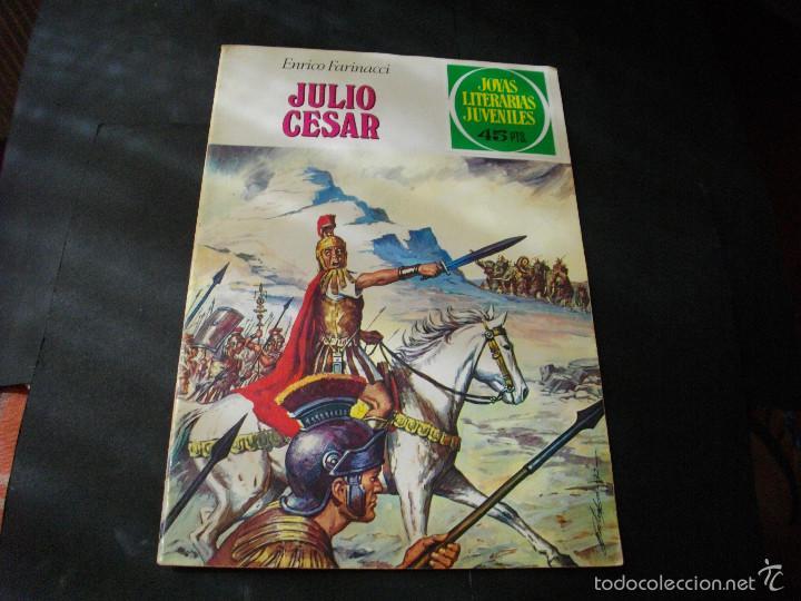 COLECCION JOYAS LITERARIAS JULIO CESAR Nº 47 VER FOTOS - MIRAR TODOS MIS LOTES DE TEBEOS (Tebeos y Comics - Bruguera - Joyas Literarias)