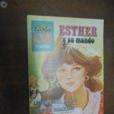 Tebeos: PURITA CAMPOS ESTHER Y SU MUNDO SUPER JOYAS FEMENINAS (VOL.9) EDITORIAL BRUGUERA BARCELONA 1978. Lote 60522831