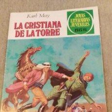 Tebeos: JOYAS LITERARIAS JUVENILES 244 - LA CRISTIANA DE LA TORRE - KARL MAY - 55 PS-31.8.1981. Lote 61441371