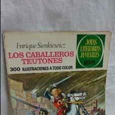 Tebeos: JOYAS LITERARIAS JUVENILES N-63 LOS CABALLEROS TEUTONES . Lote 62222084