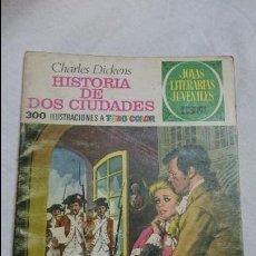 Tebeos: JOYAS LITERARIAS JUVENILES N-3 HISTORIA DE DOS CIUDADES . Lote 62308300