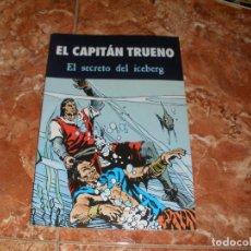 Tebeos: EL CAPITAN TRUENO - EL SECRETO DEL ICEBERG. Lote 62424072