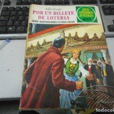 Tebeos: POR UN BILLETE DE LOTERIA 78 1 EDION JOYAS LITERARIS. Lote 62757620