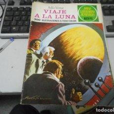 Tebeos: VIAJE A LA LUNA 72 1 EDICION JOYAS LITERARIAS. Lote 62758284