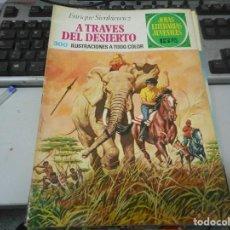 Tebeos: A TRAVES DEL DESIERTO 22 1 EDICION JOYAS LITERARIAS. Lote 62758532