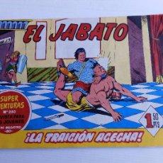 Tebeos: EL JABATO Nº 280 SUPER AVENTURAS LA TRAICION ACECHA AÑO 1960. Lote 63551900